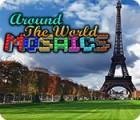 เกมส์ Around The World Mosaics