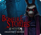 เกมส์ Bonfire Stories: Heartless Collector's Edition