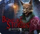 เกมส์ Bonfire Stories: Heartless