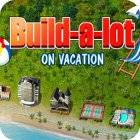 เกมส์ Build-a-lot: On Vacation