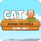 เกมส์ Cat Around The World: Alpine Lakes