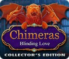 เกมส์ Chimeras: Blinding Love Collector's Edition