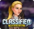 เกมส์ Classified: Death in the Alley