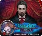 เกมส์ Dark City: Vienna Collector's Edition