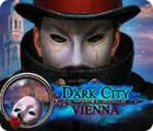 เกมส์ Dark City: Vienna