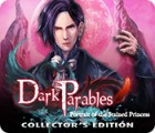 เกมส์ Dark Parables: Portrait of the Stained Princess Collector's Edition