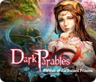 เกมส์ Dark Parables: Portrait of the Stained Princess