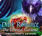 เกมส์ Dark Romance: The Ethereal Gardens Collector's Edition