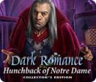 เกมส์ Dark Romance: Hunchback of Notre-Dame Collector's Edition