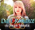 เกมส์ Dark Romance: The Swan Sonata