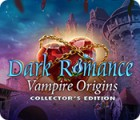 เกมส์ Dark Romance: Vampire Origins Collector's Edition
