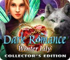เกมส์ Dark Romance: Winter Lily Collector's Edition