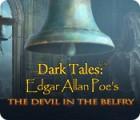 เกมส์ Dark Tales: Edgar Allan Poe's The Devil in the Belfry