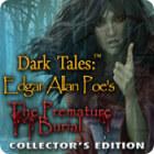 เกมส์ Dark Tales: Edgar Allan Poe's The Premature Burial Collector's Edition