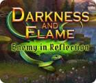 เกมส์ Darkness and Flame: Enemy in Reflection