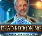 เกมส์ Dead Reckoning: Death Between the Lines