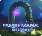 เกมส์ Dreams Keeper Solitaire
