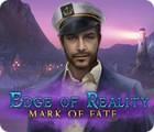 เกมส์ Edge of Reality: Mark of Fate