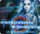 เกมส์ Enchanted Kingdom: A Stranger's Venom