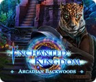 เกมส์ Enchanted Kingdom: Arcadian Backwoods