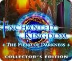 เกมส์ Enchanted Kingdom: Fiend of Darkness Collector's Edition