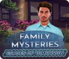เกมส์ Family Mysteries: Echoes of Tomorrow