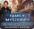 เกมส์ Family Mysteries: Echoes of Tomorrow Collector's Edition