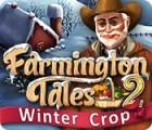 เกมส์ Farmington Tales 2: Winter Crop