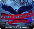เกมส์ Fatal Evidence: The Missing Collector's Edition