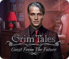 เกมส์ Grim Tales: Guest From The Future Collector's Edition