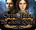 เกมส์ Grim Tales: The Stone Queen