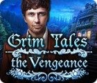 เกมส์ Grim Tales: The Vengeance