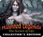 เกมส์ Haunted Legends: The Secret of Life Collector's Edition