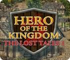 เกมส์ Hero of the Kingdom: The Lost Tales 1