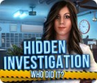 เกมส์ Hidden Investigation: Who Did It?