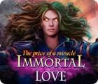 เกมส์ Immortal Love 2: The Price of a Miracle