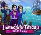 เกมส์ Incredible Dracula: Ocean's Call