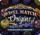 เกมส์ Jewel Match Origins: Palais Imperial Collector's Edition
