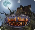 เกมส์ Jewel Match Twilight 3