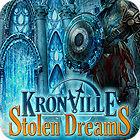 เกมส์ Kronville: Stolen Dreams