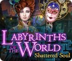 เกมส์ Labyrinths of the World: Shattered Soul Collector's Edition