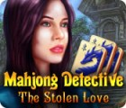 เกมส์ Mahjong Detective: The Stolen Love