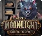 เกมส์ Murder by Moonlight: Call of the Wolf