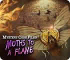 เกมส์ Mystery Case Files: Moths to a Flame