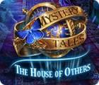 เกมส์ Mystery Tales: The House of Others