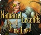 เกมส์ Namariel Legends: Iron Lord