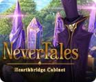 เกมส์ Nevertales: Hearthbridge Cabinet