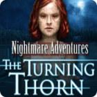 เกมส์ Nightmare Adventures: The Turning Thorn