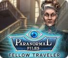 เกมส์ Paranormal Files: Fellow Traveler
