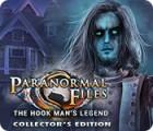 เกมส์ Paranormal Files: The Hook Man's Legend Collector's Edition